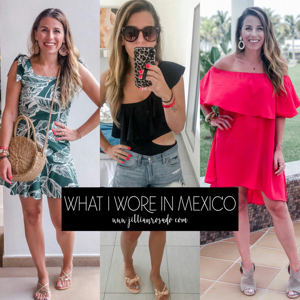 What I Wore in Mexico